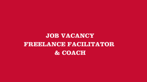 Freelance Facilitator & Coach Vacancy